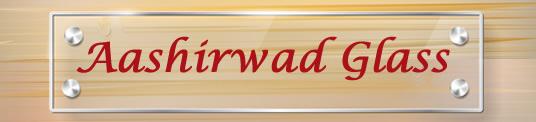 Aashirwad Glass