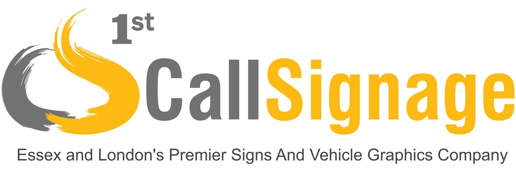 1st Call Signage