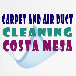 Carpet And Air Duct Cleaning Costa Mesa