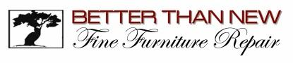 Better Than New Fine Furniture Repair